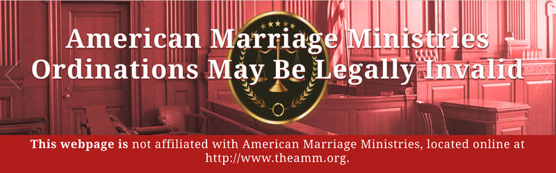 False Claims Against American Marriage Ministries